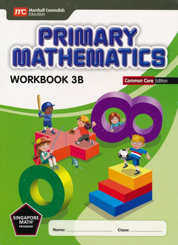 Singapore Math: Grade 3 Primary Math Workbook Set 3A & 3B (Common Core Edition)
