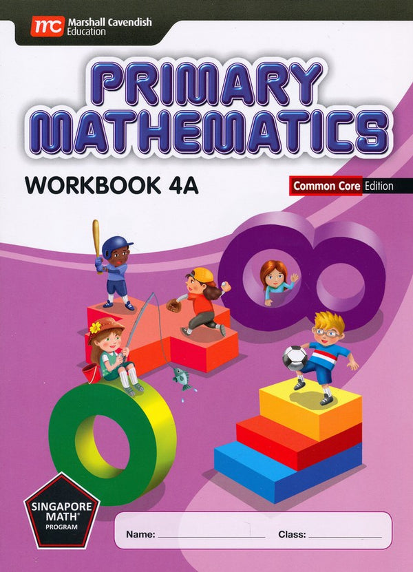 Singapore Math: Grade 4 Primary Math Workbook Set 4A & 4B (Common Core Edition)