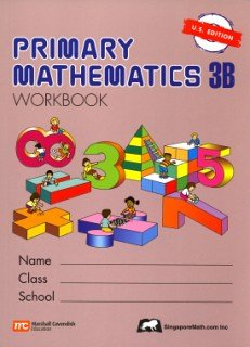 Singapore Math: Grade 3 Primary Math Workbook 3B (US Edition)