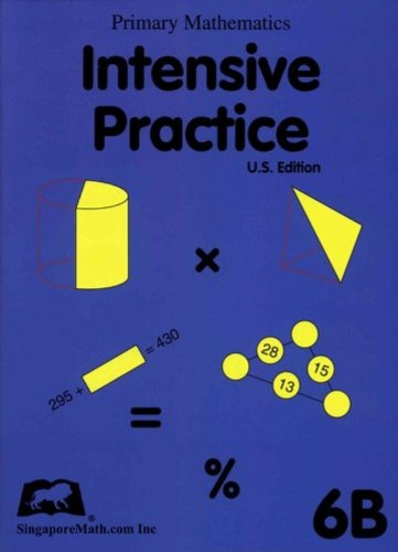 Singapore Math: Grade 6 Primary Mathematics Intensive Practice 6B