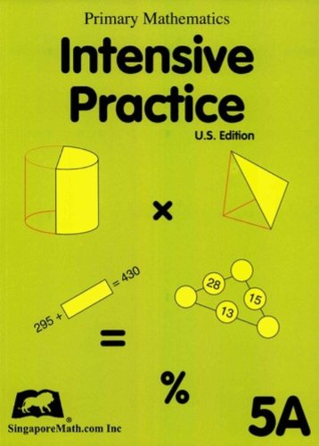 Singapore Math: Grade 5 Primary Mathematics Intensive Practice 5A