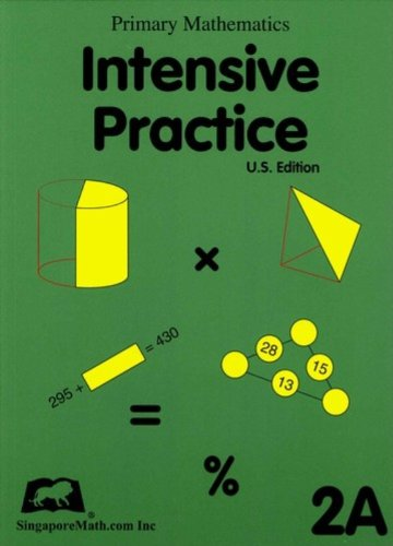 Singapore Math: Grade 2 Primary Mathematics Intensive Practice 2A
