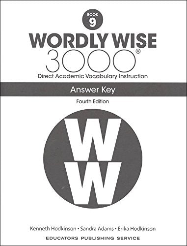 Wordly Wise 3000® 4th Edition Grade 9 SET -- Student Book, Test Booklet and Answer Key (Direct Academic Vocabulary Instruction)