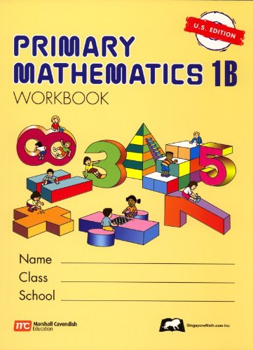 Singapore Math: Grade1 Primary Math Workbook 1B (US Edition)