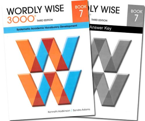 Wordly Wise 3000 Grade 7 SET -- Student and Answer Key (Systematic Academic Vocabulary Development)