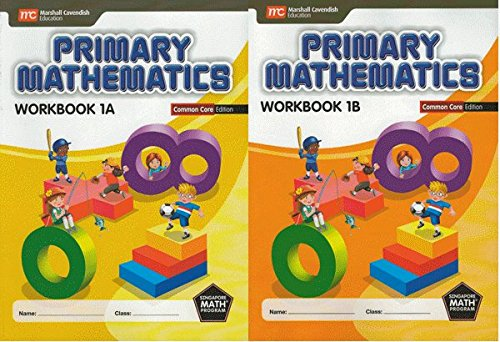 Singapore Math: Grade1 Primary Math Workbook Set 1A & 1B (Common Core Edition)