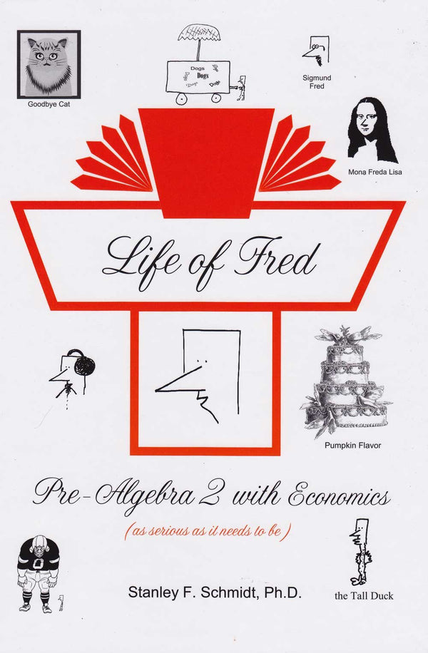 Life of Fred Fractions to Pre-Algebra 5-Book Set : Fractions, Decimals and Percents, Elementary Physics, Pre-Algebra 1 with Biology, and Pre-Algebra with Economics