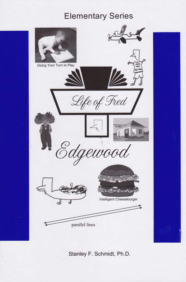 Life of Fred 4-Book Elementary Set # 2 : Edgewood, Farming, Goldfish, Honey