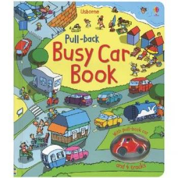 Pull-Back Busy Car Book [With Pull-Back Car] (Board Books)