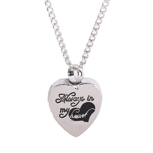 "Stainless steel Heart pendant necklace  ""Always in my heart"" cremation jewelry Pets keepsake Urns for Ashes silver color"
