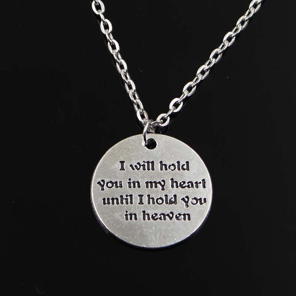 Simple Classic fashion I will hold you in my heart until I hold you in heaven Antique Silver Pendant Girl Short Long Necklace