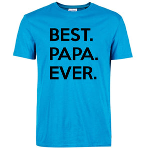BEST PAPA EVER printed Father Grandfather Gift t-shirt New 2018 Summer Fashion Short Sleeve Men's T-Shirt streetwear hiphop Tops