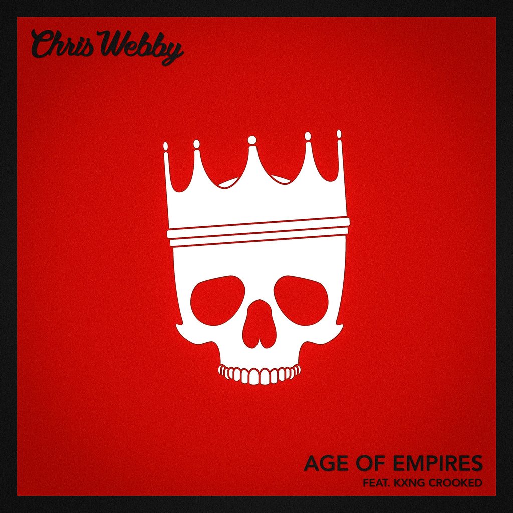 Single: Age of Empires (feat. KXNG Crooked)