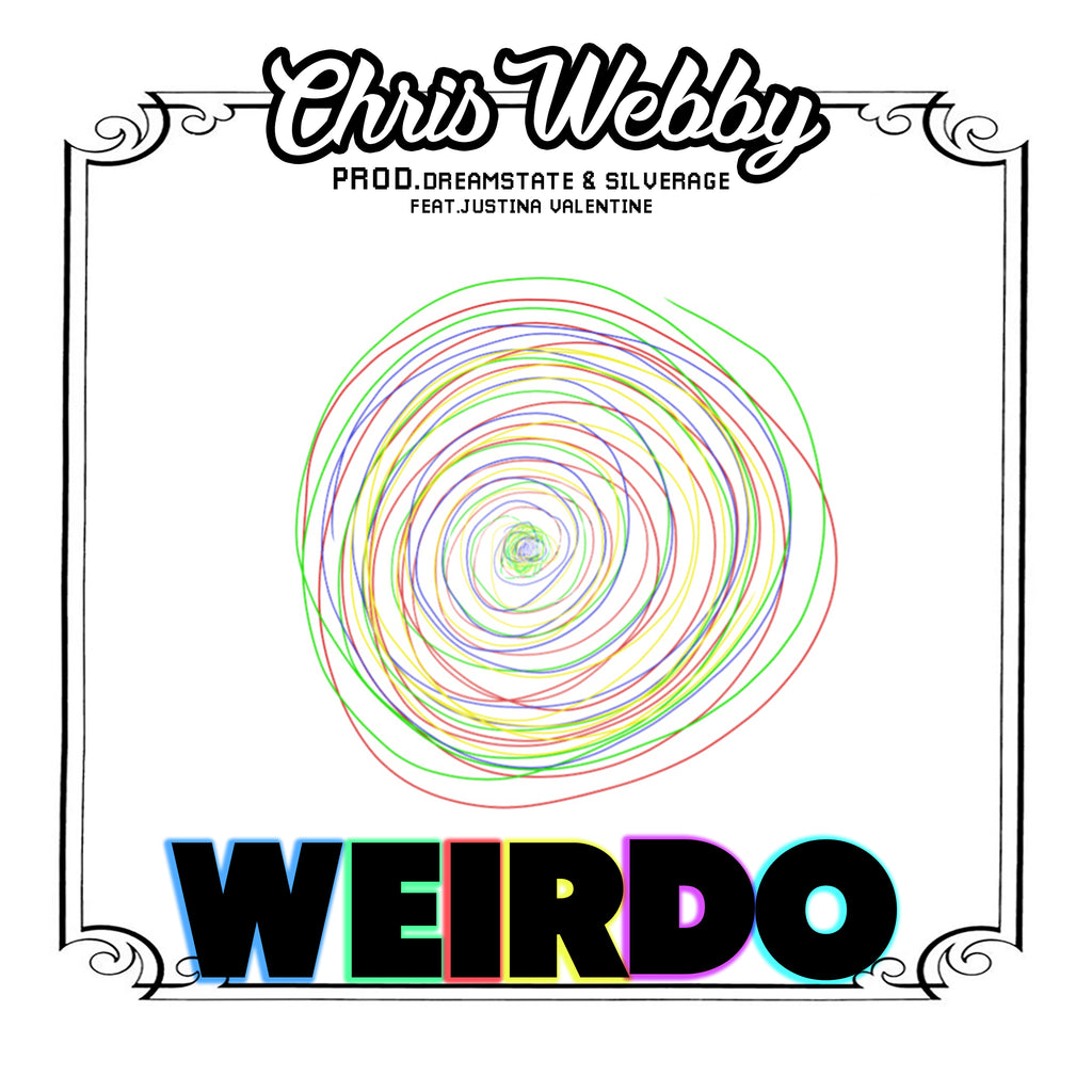 Single: Weirdo (feat. Justina Valentine)