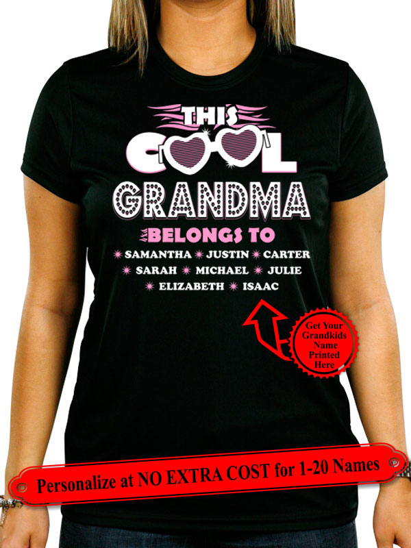 "This Cool Grandma Belongs To ""Kids Name"", Personalize Grandma Shirt with Grandkids Names on Shirt (70% OFF Today) Most Grandmas Buy 2-4 Shirts"