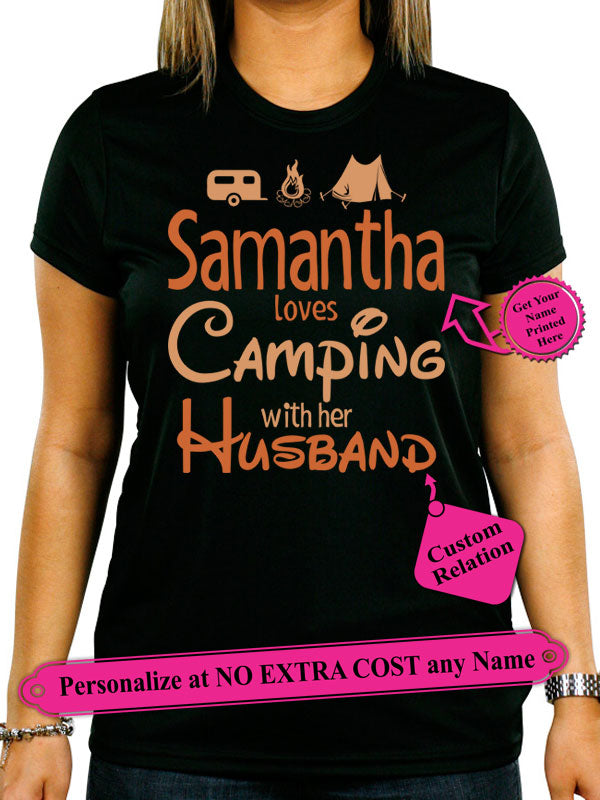 Samantha Loves Camping With Her Husband. Personalized Wife Shirt With Her / Partner Name On Shirt (70% OFF Today)