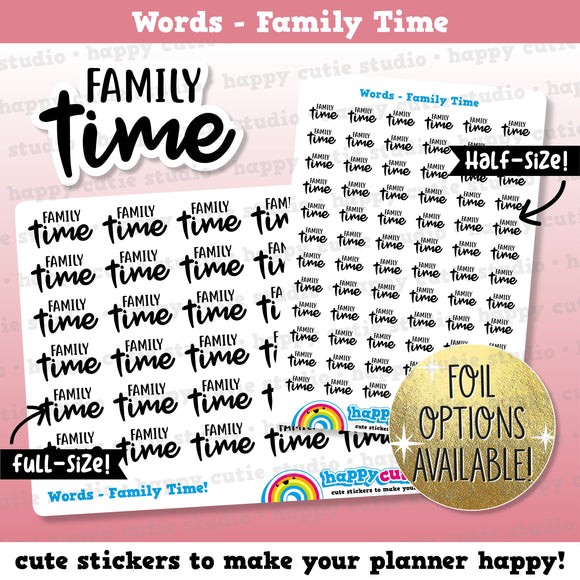 Family Time Words/Functional/Foil Planner Stickers
