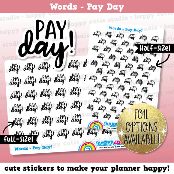 Pay Day Words/Functional/Foil Planner Stickers