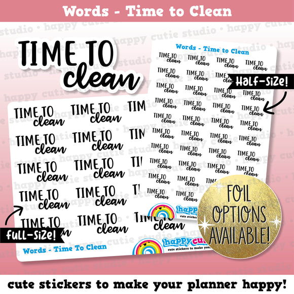Time To Clean Words/Functional/Foil Planner Stickers