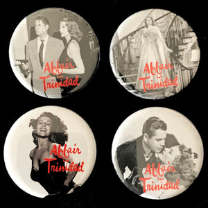 Affair In Trinidad (1952) Button Set