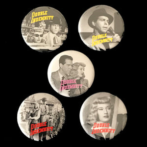 Double Indemnity (1944) Button Set