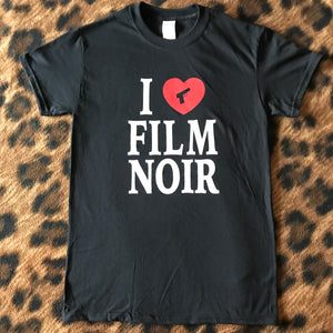 I Love Film Noir T-Shirt