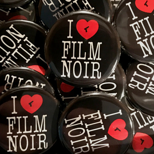 I Love Film Noir (Leg) Button