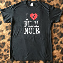 I Love Film Noir (Leg) T-Shirt