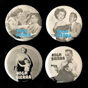 High Sierra (1941) Button Set