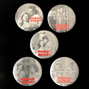 Human Desire (1954) Button Set