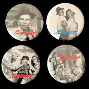Suddenly! (1954) Button Set