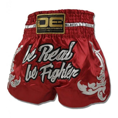 "Muay Thai Shorts - Danger Red ""Be Real Be Fighter"" Muay Thai Shorts"