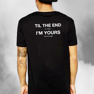 TIL THE END OF TIME (T-SHIRT)