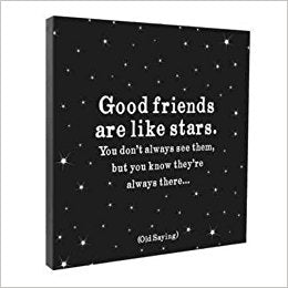 Good Friends Are Like Stars - CANVAS