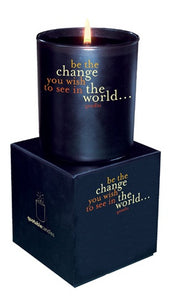 Be the change in the world...... CANDLE