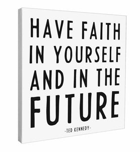 Have Faith in Yourself - CANVAS