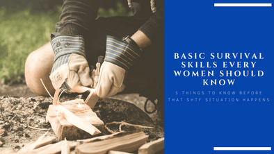 Basic Survival Skills Every Woman Should Know