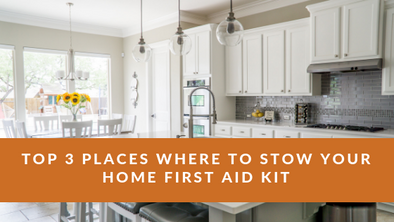 Top 3 Places to Stow a Home First Aid Kit