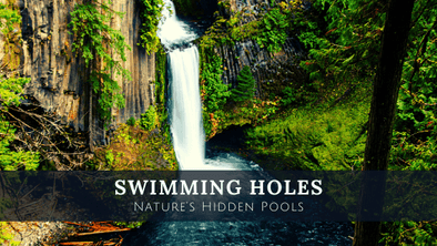 Swimming Holes: Mother Nature's Hidden Pools