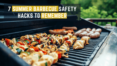 7 Summer Barbecue Safety Hacks To Remember