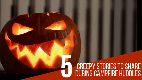 5 Creepy Camping Stories To Share During Bonfire Huddles – Surviveware