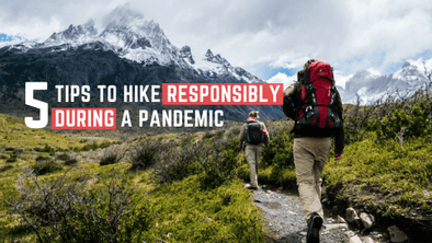 5 Tips to Hike Responsibly During a Pandemic