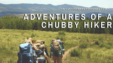 Personal Essay: Adventures of a Chubby Hiker