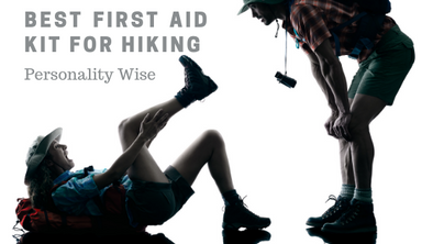 Best First Aid Kit For Hiking – Personality Wise