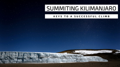 Kilimanjaro: Keys To A Successful Climb