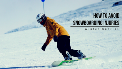 Winter Sports: How to Avoid Snowboarding Injuries