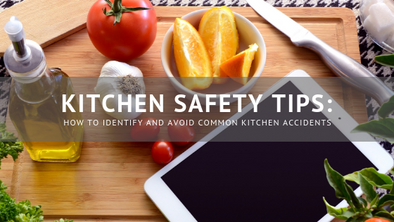 Kitchen Safety Tips How to Identify and Avoid Common Kitchen Accidents