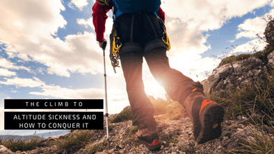 The Climb to Altitude Sickness and How to Conquer it