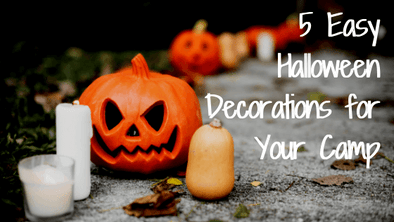 5 Easy Halloween Decorations for Your Camp