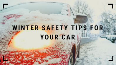 Winter Safety Tips for Your Car